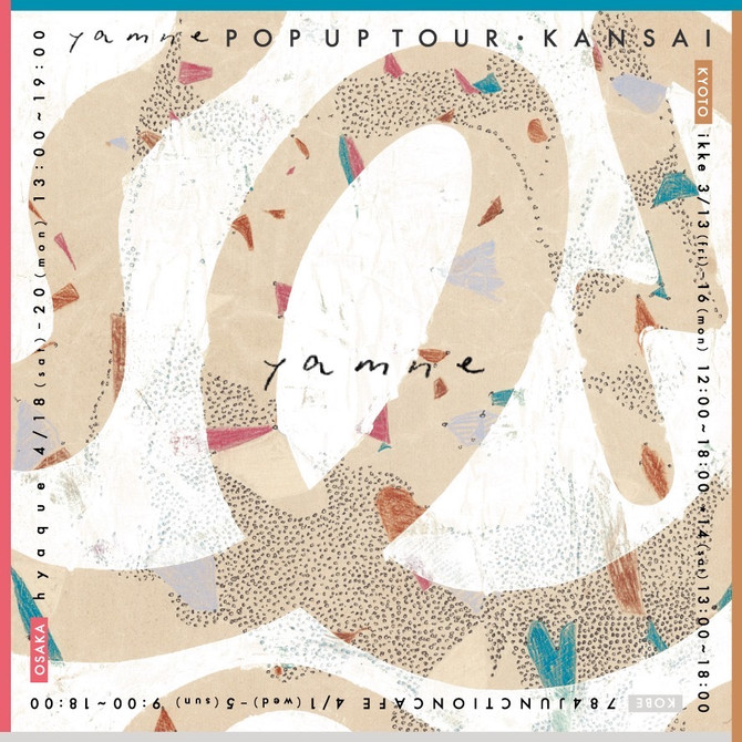 yamne POP UP TOUR KANSAI