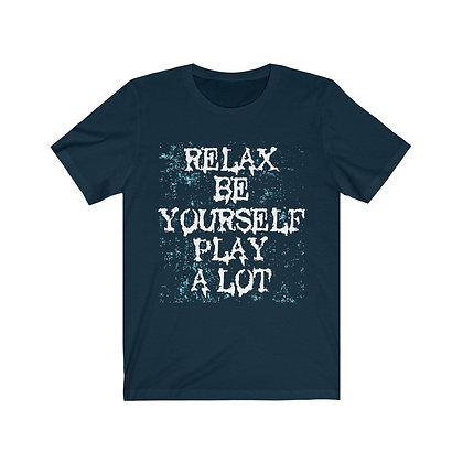 Relax Be Yourself