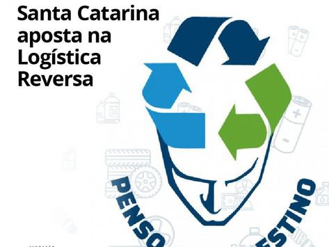 Santa Catarina aposta na Logística Reversa