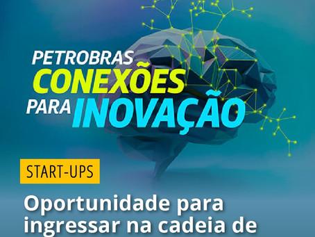 Start-ups: Petrobras Conexões para Inovação