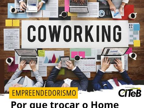 Por que trocar o Home Office pelo Coworking?