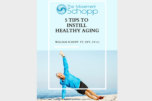 5 Tips to Instill Healthy Aging