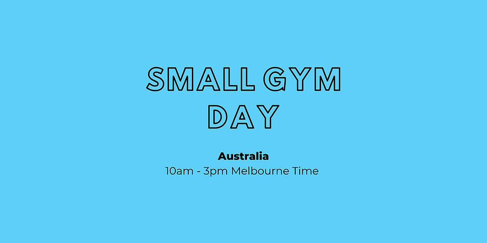 Small Gym Day - Australia