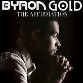 Byron Gold - The Affirmation (Artwork).j