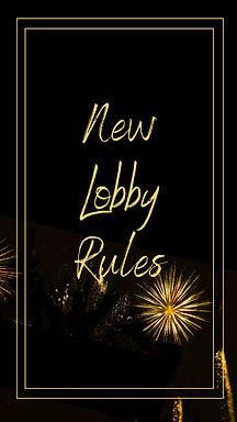 New Lobby Rules