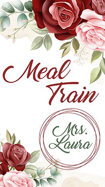 Meal Train for Mrs. Laura