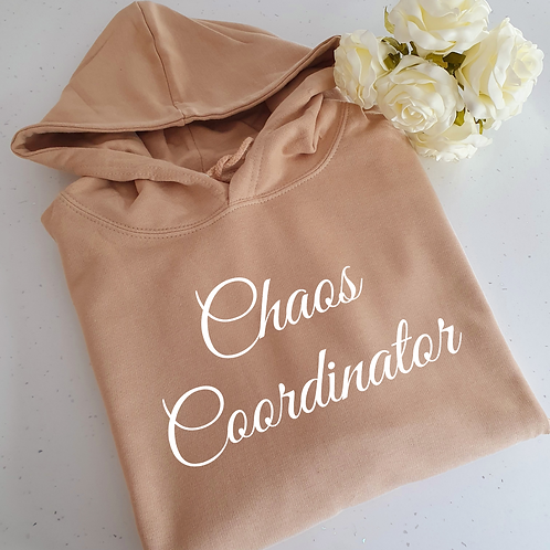 Chaos Coordinator Hoodie More Colours