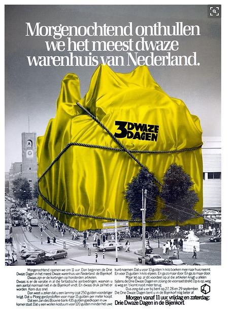 ingepakt warenhuis de Bijenkorf . start advertentie voor de 3 dwaze dagen in de Bijenkorf. senior copywriter Frits Rijksbaron