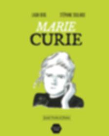 Couverture de la bande dessinée Marie Curie