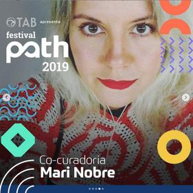 Co-curadora do Festival Path em 2019.