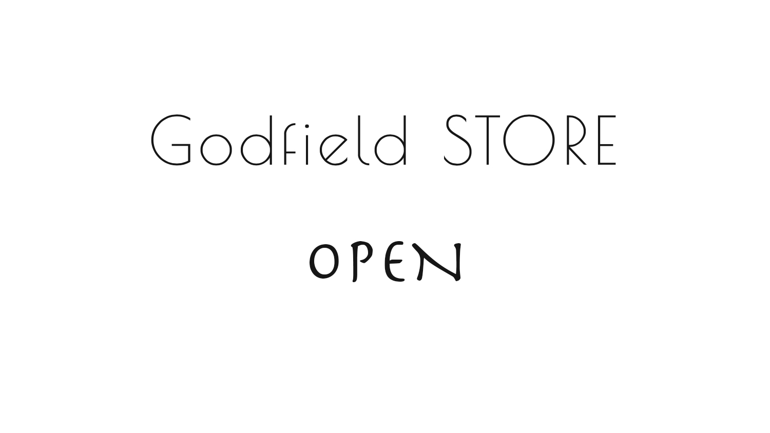 Godfield STORE OPEN