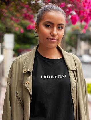Faith>Fear T-Shirt