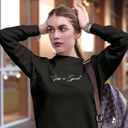 Gasps in Spanish Sweatshirt