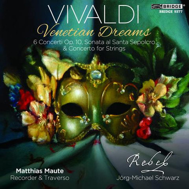 Antonio Vivaldi: Venetian Dreams  6 Concerti Op. 10