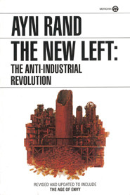 Ayn Rand's essay on the difference between the Old and the New Left