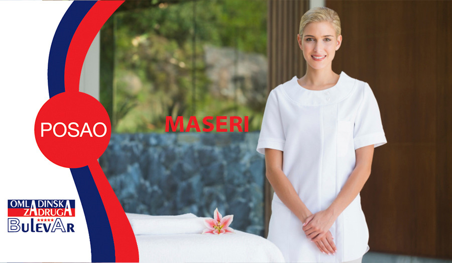 MASERI, OMLADINSKA ZADRUGA BULEVAR, STUDENTSKA ZADRUGA, POSLOVI PREKO ZADRUGE, USLUGE ZADRUGE, Profesionalni maser (fizioterapeut) za rad u hotelu u Beogradu