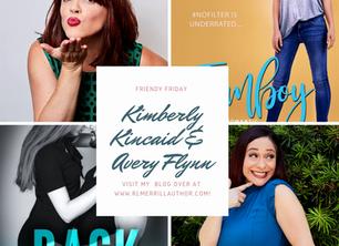 Friendy Friday with Kimberly Kincaid and Avery Flynn