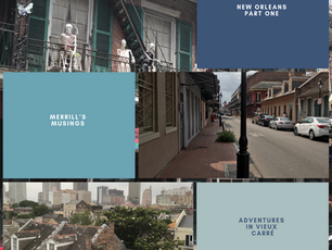 Merrill's Musings...New Orleans