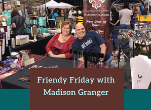 Friendy Friday with Madison Granger