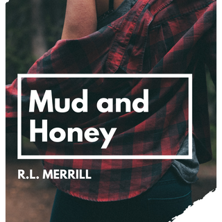 Mud and Honey.png