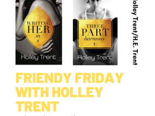 Friendy Friday with Holley Trent, Giveaway, and updates...