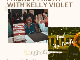 Friendy Friday with Kelly Violet