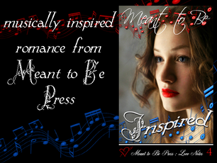 Music Behind The Story with M.M. Genet and Meant To Be...Inspired