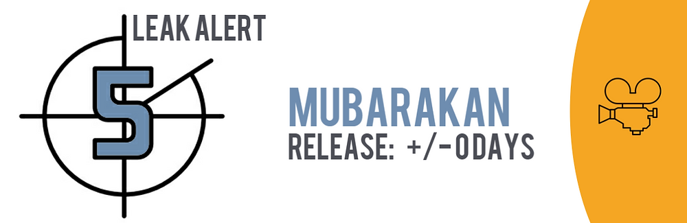 """Teaser image of the TECXIPIO Leak Alert. The Bollywood Hindi movie """"Mubarakan"""" has been released on the day of its official release in theatres."""