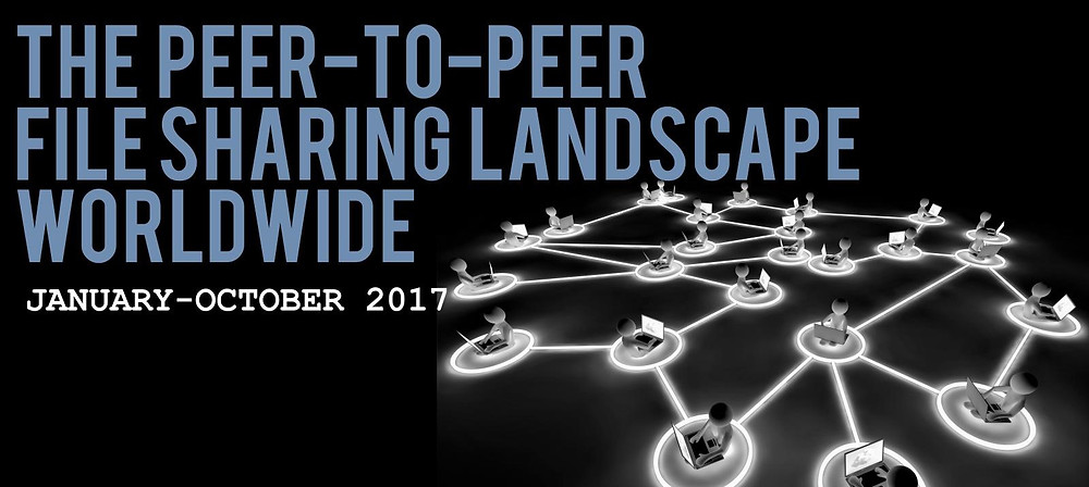 Header image of the TECXIPIO infographic. The peer-to-peer file sharing landscape worldwide from January to October 2017.