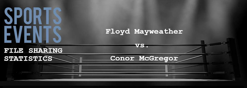 TECXIPIO cover image. File sharing statistics about the sport event: Floyd Mayweather vs. Conor McGregor at T-Mobile arena in Paradise, Nevada on August 26, 2017