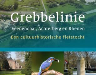 Grebbelinie: Veenendaal, Achterberg en Rhenen. Een cultuurhistorische fietstocht