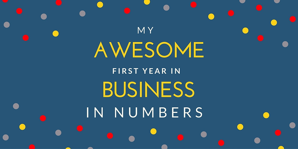 My Awesome first year in business - in numbers