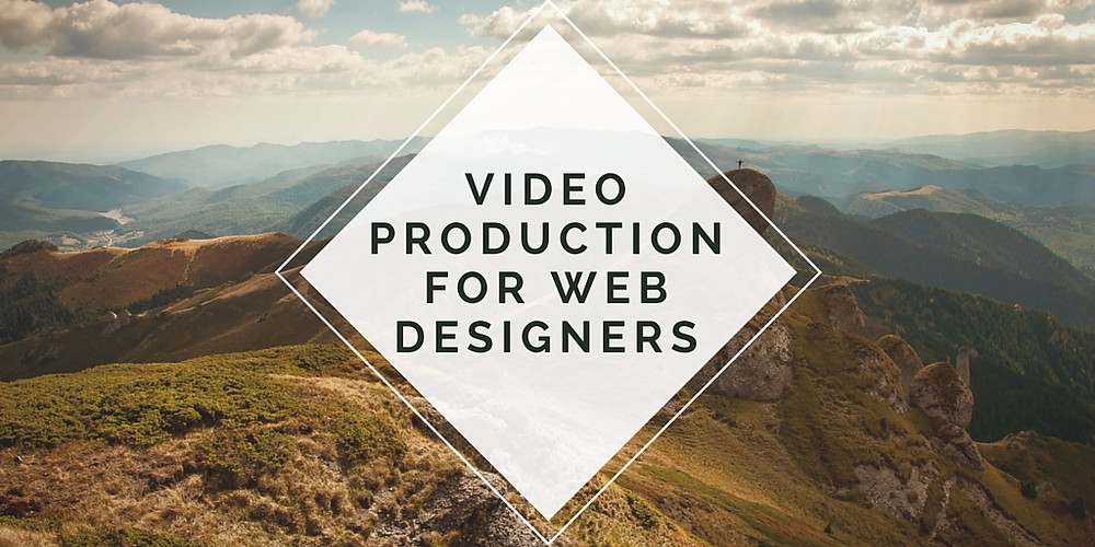 Video production for web designers