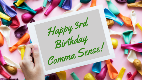 Happy 3rd Birthday Comma Sense!