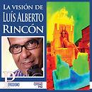 Portada La Vision de Luis Alberto Rincon