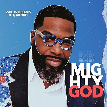 Zak Williams & 1 Akord- Mighty God.JPG