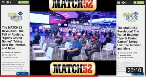 G2E 2021 *The MATCH52 REVOLUTION* Sports Casino Games and More