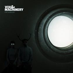 Vox & Machinery
