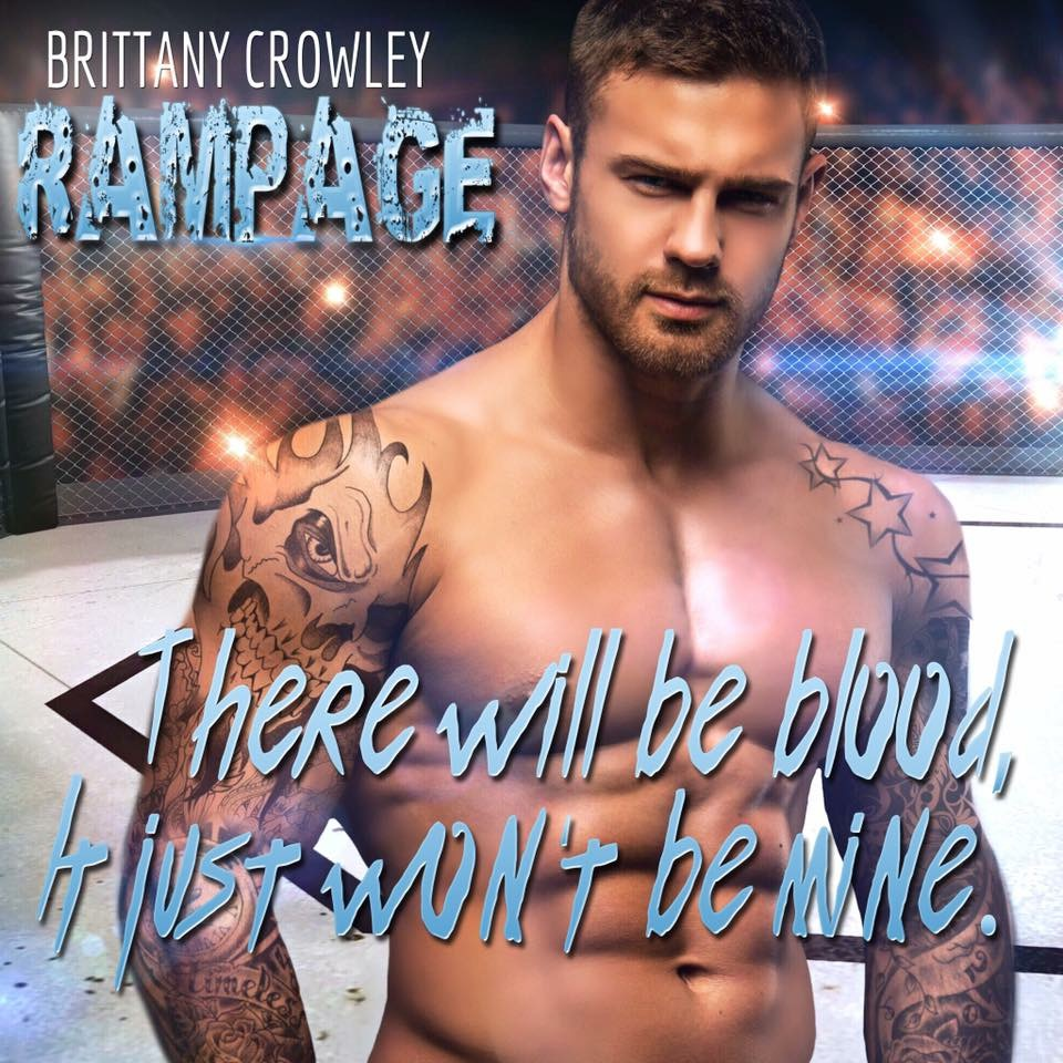 RAMPAGE (Brittany Crowley)
