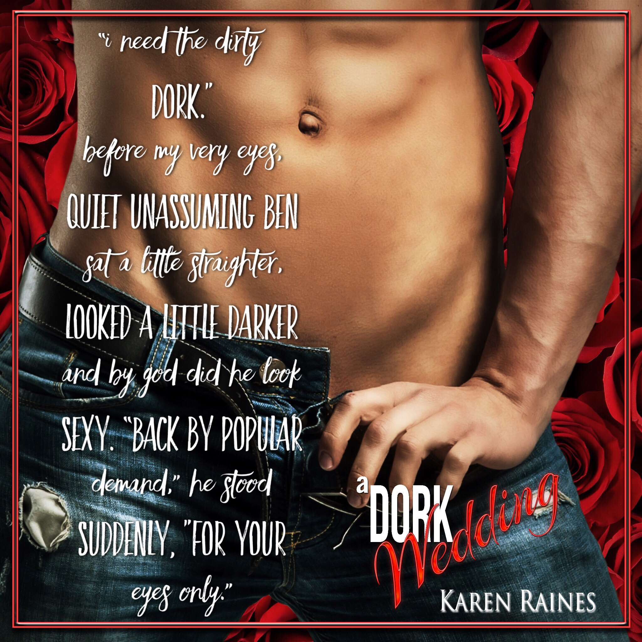 a Dork Wedding (Karen Raines)