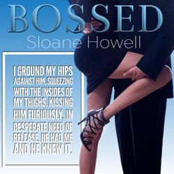 Bossed (Sloane Howell)