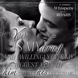 Whispers & The Roars (K Webster)