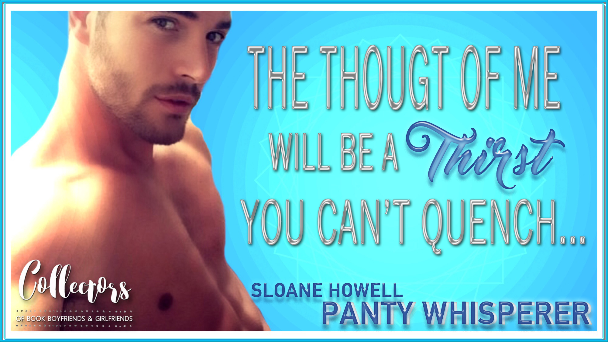 Panty Whisperer (Sloane Howell)