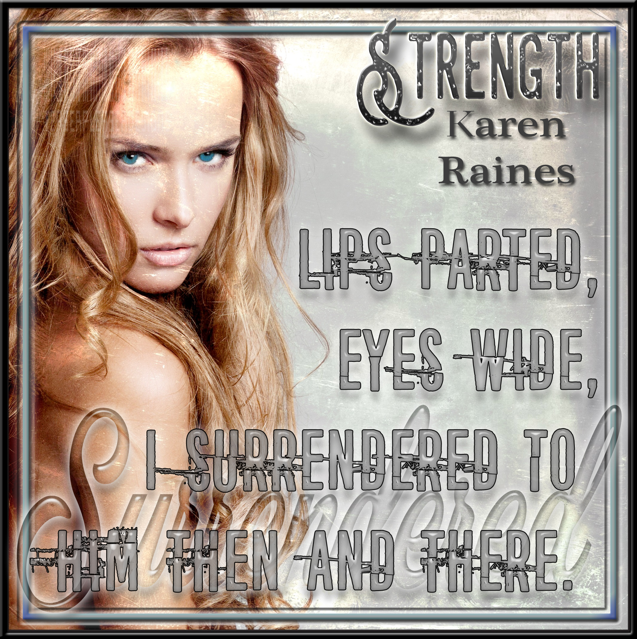 STRENGTH (Karen Raines)