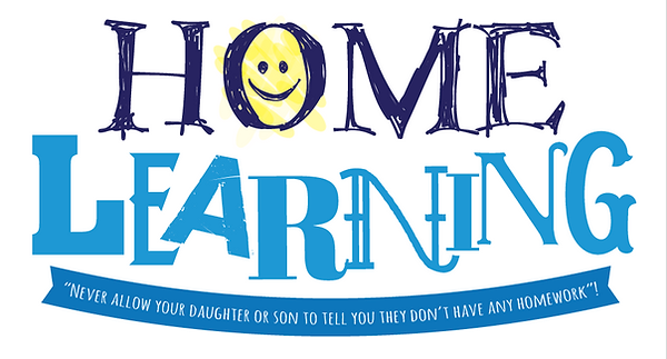 Home learning logo: Never allow your daughter or son to tell you they don't have any homework!