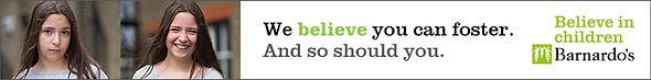 Barnardo's: We beliBelieve in childrenve you can foster.