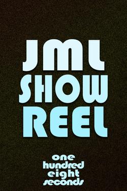 JML Show Reel