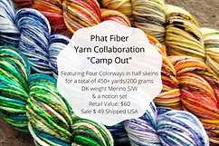 Camp Out Yarn Collaboration Featuring our Phat Fiber Dyers.png