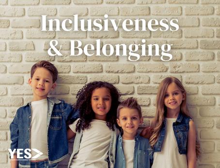 Inclusiveness & Belonging