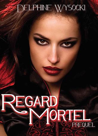 Regard Mortel
